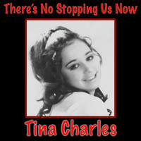Tina Charles - There's No Stopping Us Now