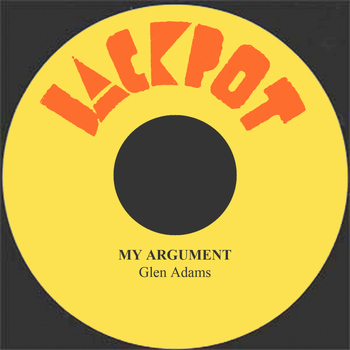Glen Adams - My Argument