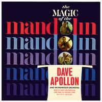 Dave Apollon - The Magic Of The Mandolin