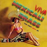 The Mexicali Brass - The Very Best Of