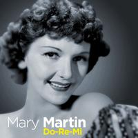 Mary Martin - Do-Re-Mi