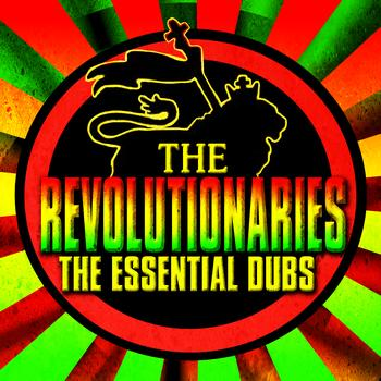 The Revolutionaries - The Essential Dubs