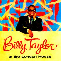 Billy Taylor - At The London House