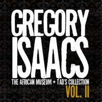 Gregory Isaacs - Gregory Isaacs - The African Museum + Tad's Collection, Vol. II