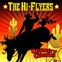 The Hi-Flyers - Country Classics
