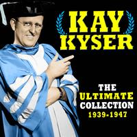 Kay Kyser - The Ultimate Collection (1939-1947)