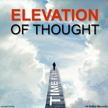 Time Flies - Elevation of Thought EP