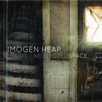 Imogen Heap - Neglected Space