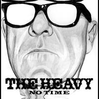 The Heavy - No Time
