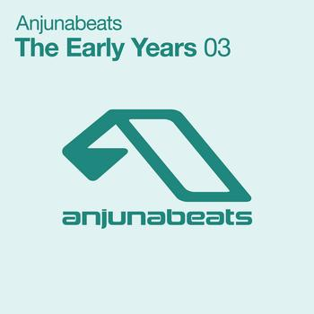 Various Artists - Anjunabeats The Early Years 03