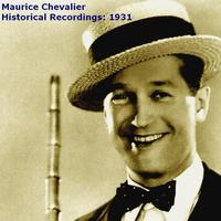 Maurice Chevalier - Historical Recordings: 1931