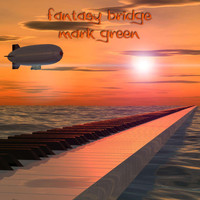 Mark Green - Fantasy Bridge