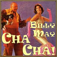 Billy May - Cha-Cha!