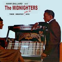 Hank Ballard and the Midnighters - Hank Ballard & The Midnighters Their Greatest Jukebox  Hits