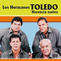 Los Hermanos Toledo - Herencia Nativa