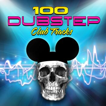 Dubstep - 100 Dubstep - Club Tracks