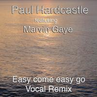 Paul Hardcastle - Easy Come Easy Go (The Marvin Mix)