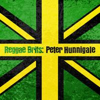 Peter Hunnigale - Reggae Brits: Peter Hunnigale