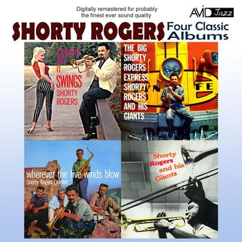 Shorty Rogers - Four Classic Albums (Digitally Remastered)