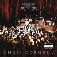 Chris Cornell - Songbook (Explicit)