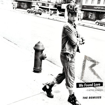 Rihanna / Calvin Harris - We Found Love (The Remixes)