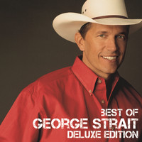 George Strait - Best Of (Deluxe Edition)