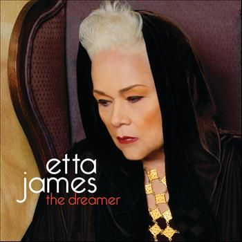 Etta James - The Dreamer