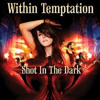 Within Temptation - Shot In The Dark