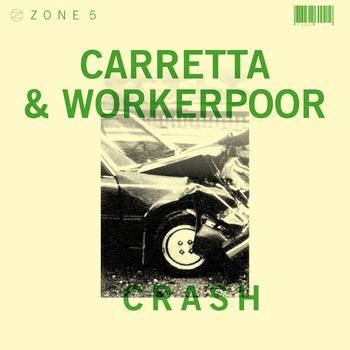 David Carretta - Zone 5: Crash