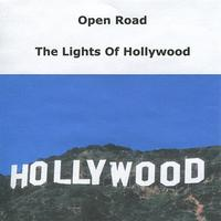 Open Road - The Lights of Hollywood