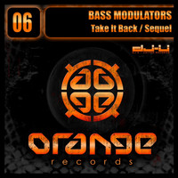 Bass Modulators - Take It Back / Sequel