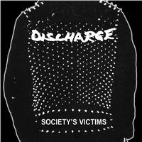 Discharge - Society's Victims (Explicit)