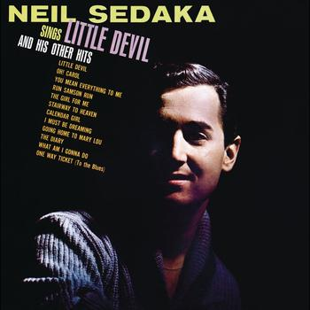 Neil Sedaka - Neil Sedaka Sings: Little Devil And His Other Hits