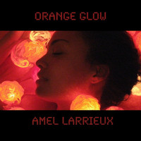 Amel Larrieux - Orange Glow