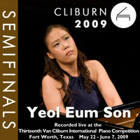 Yeol Eum Son - 2009 Van Cliburn International Piano Competition: Semifinal Round - Yeol Eum Son