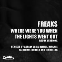 Freaks - Where Were You When The Lights Went Out - Redux Versions