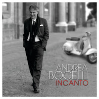 Andrea Bocelli - Incanto (Deluxe Version)