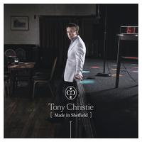 Tony Christie - Made in Sheffield