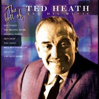 Ted Heath - The Best Of