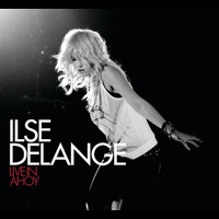 Ilse DeLange - Live in Ahoy (Bonus Track Version)