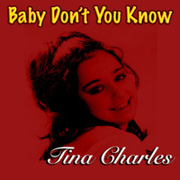 Tina Charles - Baby Don't You Know