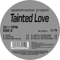 Speedmaster Project - Tainted Love