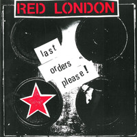 Red London - Last Orders Please
