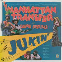 The Manhattan Transfer - Jukin'
