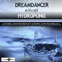 Excel - Dreamdancer / Hydroponix