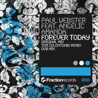 Paul Webster feat. Angelic Amanda - Forever Today