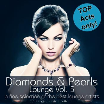 Various Artists - Diamonds & Pearls Lounge , Vol. 5