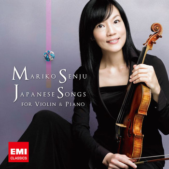 Mariko Senju - Japanese Songs For Violin & Piano