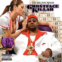 Ghostface Killah - The Big Doe Rehab (Explicit)