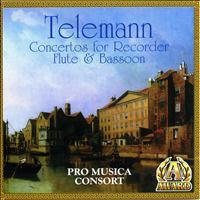 Pro Musica Consort - Telemann: Concertos For Recorder, Flute & Bassoon